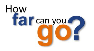 How far can you go?